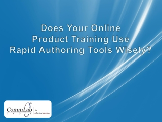 Does Your Online Product Training Use Rapid Authoring Tools