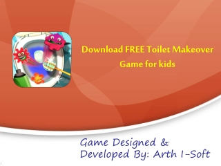 Download FREE Toilet Makeover Game for Kids