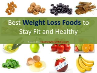 Top 15 Foods that Makes a Great Weight Loss Diet