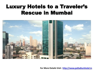 Luxury Hotels to a Traveler's Rescue in Mumbai