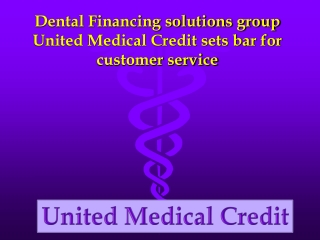 United Medical Credit sets bar for customer service