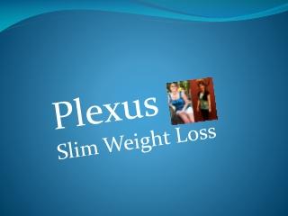 Plexus Slim Weight Loss Review