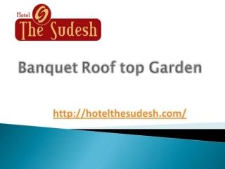 Banquet Roof top Garden || Raipur hotel