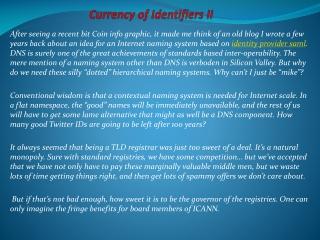 Currency of Identifiers II