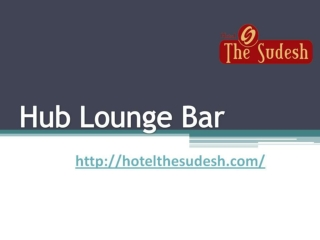 Hub Lounge Bar ||List of Hotels in Raipur-Chhattisgarh