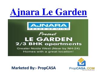 Ajnara Le Garden