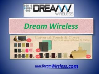 Mobile Phone Accessories - Dream Wireless