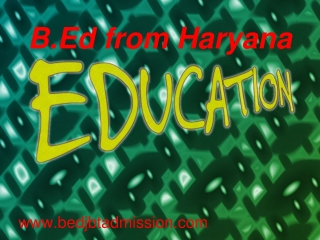 B.Ed from Haryana ,B.Ed application forms 2014-15
