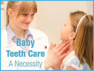 Baby Teeth Care – Consult a Pediatric Dentist in Vista CA