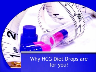 Why HCG Diet Drops are for you?