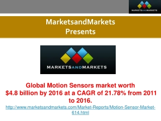 Motion Sensors Market Trends and Global Forecasts to 2016.