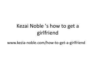 Kezai-Noble course on how to get a girlfriend
