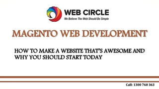 Magento Web Development - How to make a awesome website