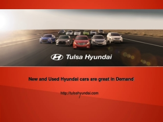 New and Used Hyundai cars are great in Demand