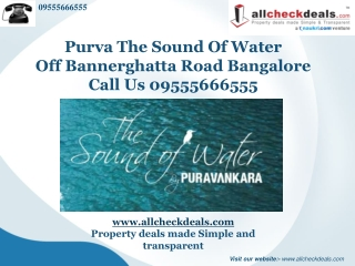 Purva The Sound of Water Bangalore � Call 09555666555