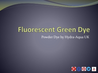 Lake Fluorescent Green Dye
