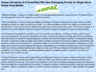 Ampac Introduces E-Z SnackPak(TM): New Packaging Format