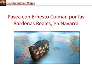 Pasea con Ernesto Colman por las Bardenas Reales, en