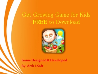 Get Growing Game for Kids FREE to Download
