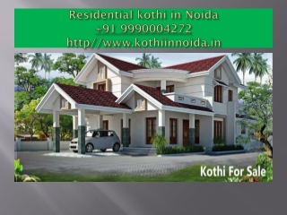 Kothi for sale in Noida 9990004272