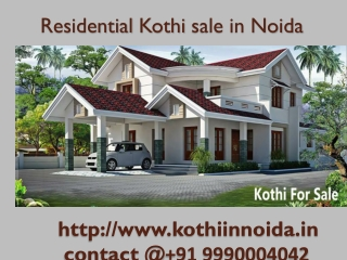Kothi for Sale in Noida(999000427)Residential kothi in Noida