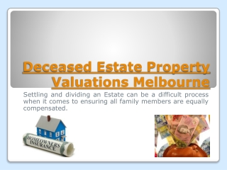 Deceased Estate Property Valuer Melbourne