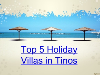 Top 5 Holiday Villas in Tinos