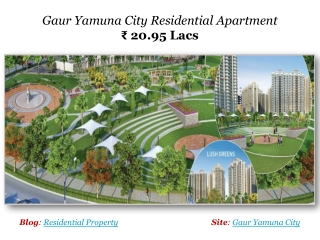 Gaur Yamuna City Residential Apartment ₹ 20.95 Lacs