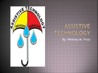 Assistive Technology Presentation WF