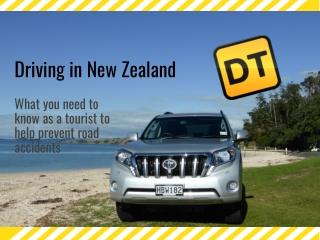 Driving Advice for Tourists Visiting New Zealand