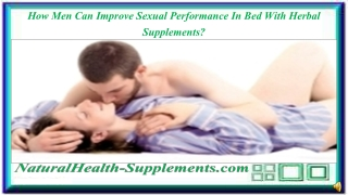 How Men Can Improve Sexual Performance In Bed With Herbal Su