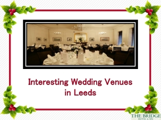 Interesting Wedding Venues in Leeds