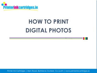 How to Print Digital Photos