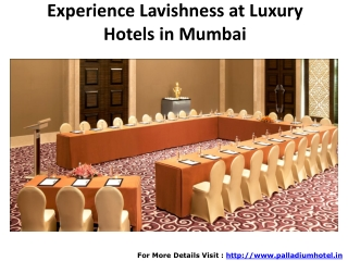 Experience Lavishness at Luxury Hotels in Mumbai