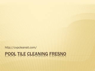 Pool Tile Cleaning Fresno