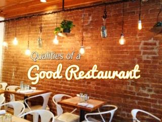 Scranton restaurants-Qualities of a good restaurant