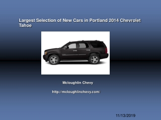 Largest Selection of New Cars in Portland 2014 Chevrolet Tah
