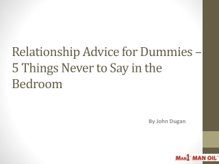 Relationship Advice for Dummies - 5 Things Never to Say