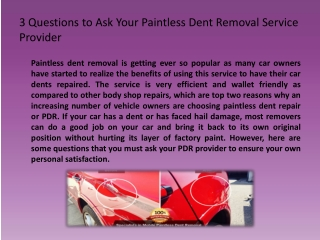 3 Questions to Ask Your Paintless Dent Removal Service Provi