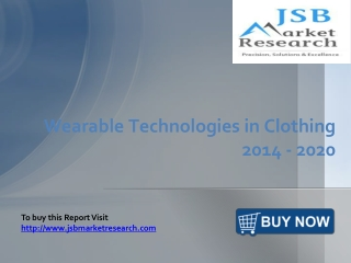 JSB Market Research: Wearable Technologies in Clothing 2014