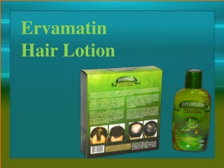Ervamatin Powerpoint Presentations -Best Hair Fall Treatment