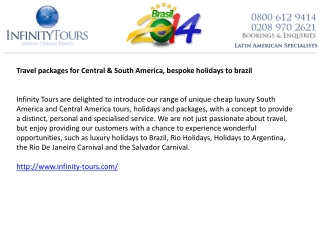 Luxury holidays to south America