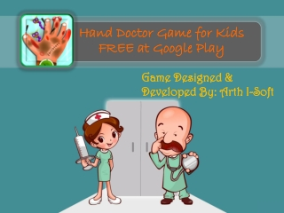 Hand Doctor Game for Kids FREE at Google Play