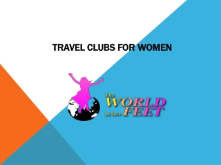 Travel clubs for women