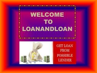Get Unsecured Loan online Via Loanandloan
