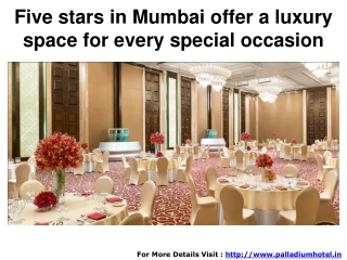 Five stars in Mumbai offer a luxury space for every special