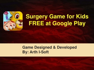 Surgery Game for Kids FREE at Google Play