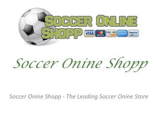 Soccer Onine Shopp - The Leading Soccer Onine Store