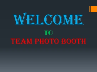 Everything About a Photo Booth