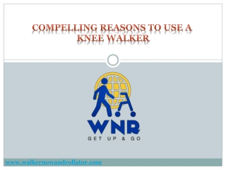 Compelling Reasons to Use a Knee Walker